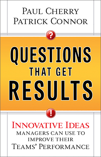 Book: Questions That Get Results by Paul Cherry and Patrick Conno
